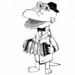 Have You Met the Crocodile that Plays the Accordion?